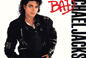 Photo courtesy of https://upload.wikimedia.org/wikipedia/en/5/51/Michael_Jackson_-_Bad.png
